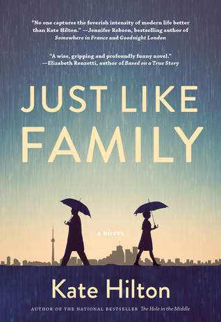 Just Like Family by Kate Hilton