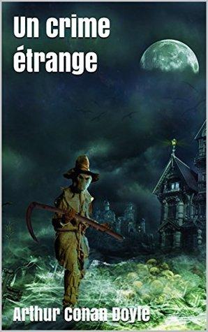 Un crime étrange, 3e édition
