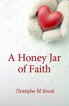 A Honey Jar of Faith