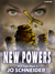 New Powers (New Sight, #2)