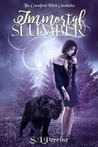 Immortal Slumber (The Crawford Witch Chronicles #1)