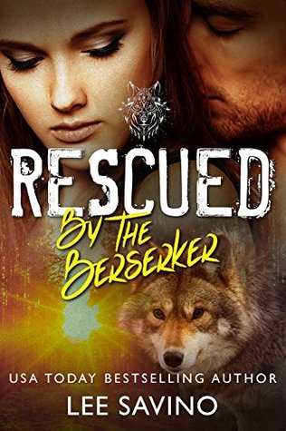 Rescued By The Berserker (The Berserker Brides, #1)