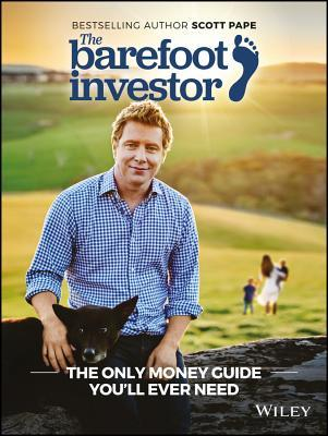 The barefoot investor the barefoot investors step by step guide to the barefoot investor the barefoot investors step by step guide to financial freedom by scott pape 4 star ratings malvernweather Images