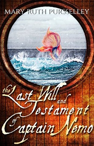 The Last Will and Testament of Captain Nemo (The Vernian Book of Faerie 1)