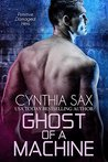 Ghost of a Machine (Cyborg Sizzle #7)