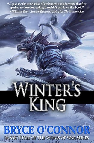 Winter's King by Bryce O'Connor