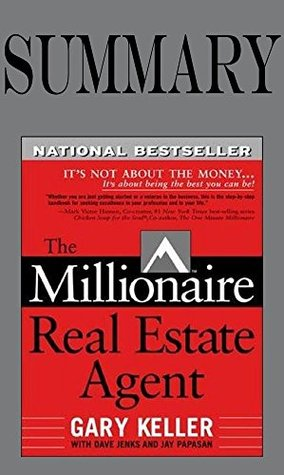 Summary of The Millionaire Real Estate Agent: It's Not