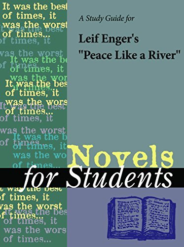 "A Study Guide for Leif Enger's ""Peace Like a River"" (Novels for Students)"