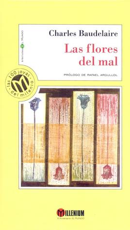 Las flores del mal by Charles Baudelaire