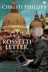 The Rosetti Letter - Surat Rosetti by Christi Phillips