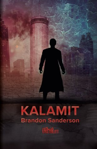 Kalamit (Reckoners, #3)