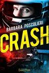 Crash by Barbara Poscolieri