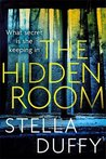 The Hidden Room by Stella Duffy