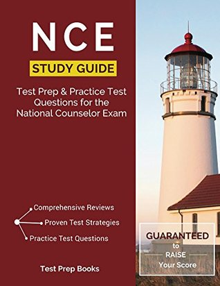 NCE Study Guide: Test Prep & Practice Test Questions for the National Counselor Exam
