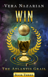 Win (The Atlantis Grail, #3)