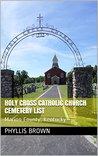 Holy Cross Catholic Church Cemetery List: Marion County, Kentucky