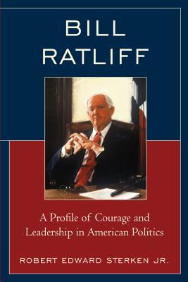 Bill Ratliff: A Profile of Courage and Leadership in American Politics