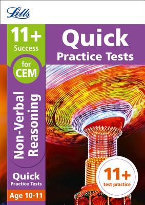 11+ Non-Verbal Reasoning Quick Practice Tests Age 10-11 for the CEM tests (Letts 11+ Success)