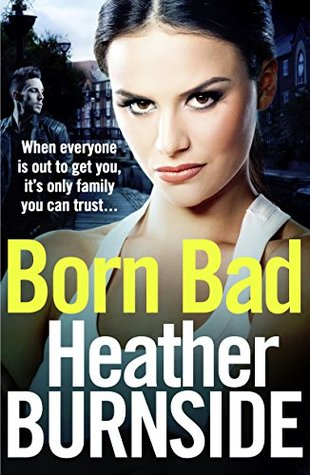 Born Bad (Manchester Trilogy #1)