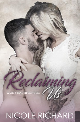 Reclaiming Us (She's Beautiful, #3)