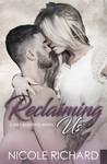Reclaiming Us (She's Beautiful Series Book 3)