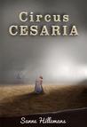 Circus Cesaria by Sanne Hillemans
