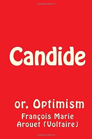 Candide: or, Optimism