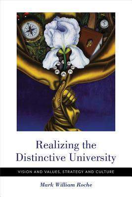 realizing-the-distinctive-university-vision-and-values-strategy-and-culture