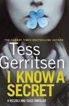 I Know A Secret by Tess Gerritsen