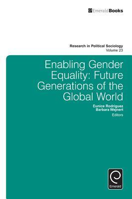 Enabling Gender Equality: Future Generations of the Global World