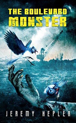 Resultado de imagem para Hepler, Jeremy – The Boulevard Monster