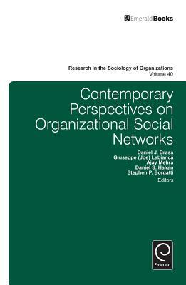 Contemporary Perspectives on Organizational Social Networks