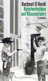 Revolverhelden auf Klassenfahrt: Geschichten und Kolumnen