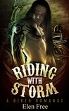 Riding With Storm (A Biker Romance) (Biker romance, Biker Club romance, MC romance)