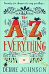 The A-Z of Everything by Debbie  Johnson