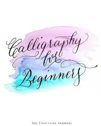 Calligraphy for Beginners: How To Learn Calligraphy At Home In 5 Easy Steps, Even If You Are A Beginner!