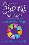 Finding Success in Balance by Apryl Zarate Schlueter