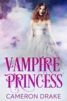 Vampire Princess by Cameron Drake