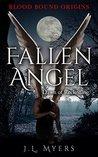 Fallen Angel: Dawn of Reckoning (Blood Bound Origins Novella Book 1)
