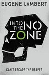 Into the No-Zone (Sign of One, #2)
