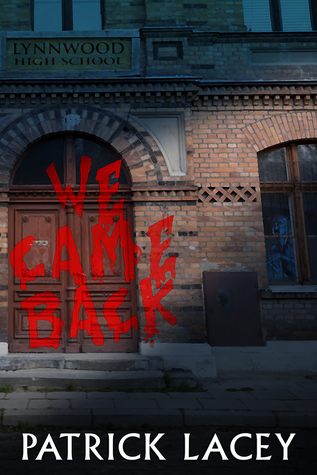 We Came Back