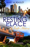 Resting Place: Safe Haven: Resting Place Series Book Two (Volume 2)