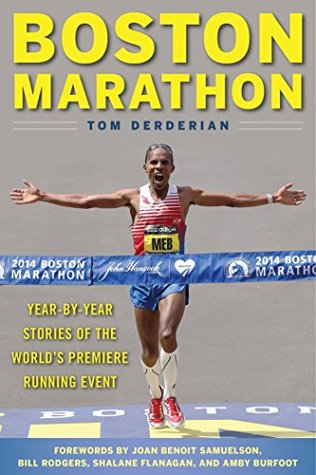 boston-marathon-year-by-year-stories-of-the-world-s-premier-running-event