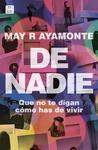 De Nadie by May R. Ayamonte