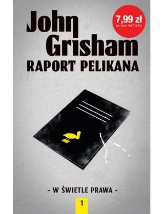 Raport Pelikana (W świetle prawa, #1)