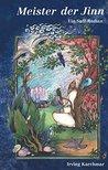 Meister der Jinn: Ein Sufi Roman