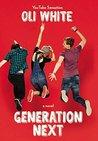 Generation Next (Generation Next, #1)