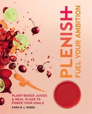 Plenish by Kara Rosen
