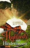 Highlands mit Hindernissen by Gabriele Ketterl
