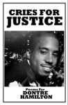 Cries for justice: poems for Dontre Hamilton